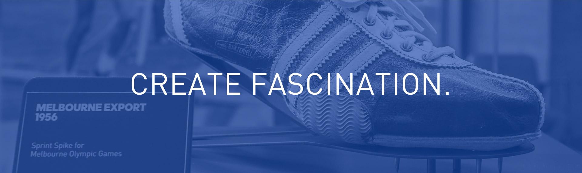 Create Fascination